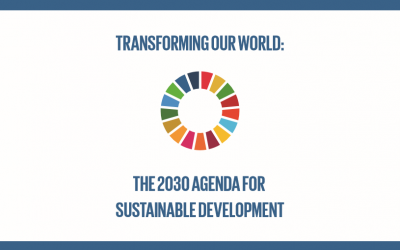Transforming Our World – The 2030 Agenda for Sustainable Development