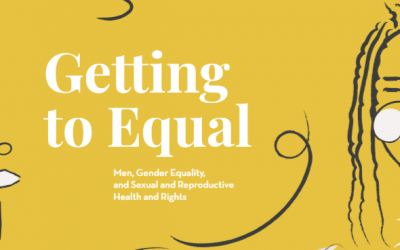 Men, Gender Equality,  and Sexual and Reproductive Health and Rights