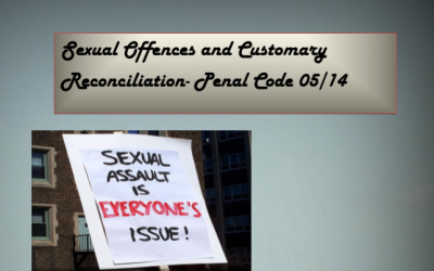 Penal Code: Sexual Offences and Customary Reconciliation Legislative Review
