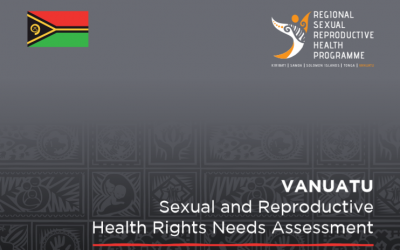 Vanuatu: Sexual and Reproductive Health Rights Needs Assessment