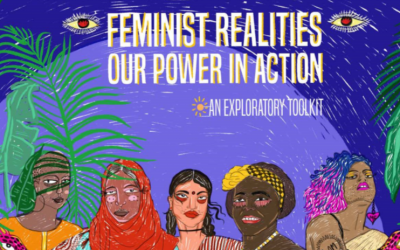 Feminist Realities Our Power in Action – An Exploratory Toolkit