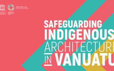 Safeguarding Indigenous Architecture in Vanuatu