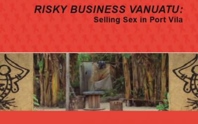 Risky Business Vanuatu: Selling Sex in Port Vila