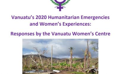 Vanuatu's 2020 Humanitarian Emergencies and Women's Experiences: Responses by the Vanuatu Women's Centre