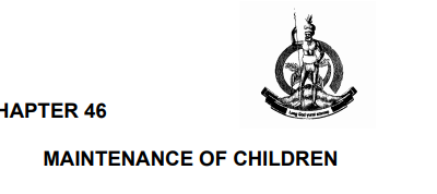 MAINTENANCE OF CHILDREN ACT, CAP. 46
