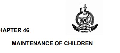 MAINTENANCE OF CHILDREN ACT, CAP. 46